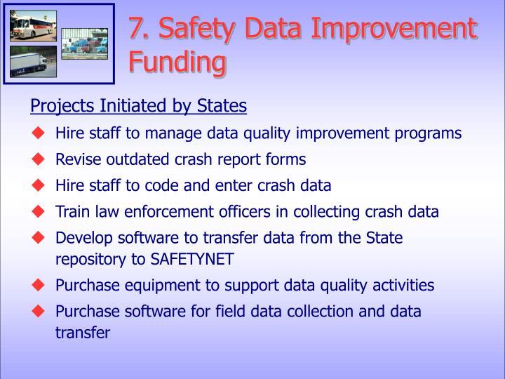 7. Safety Data Improvement Funding