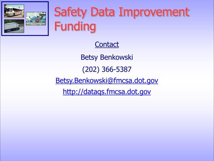 Safety Data Improvement Funding