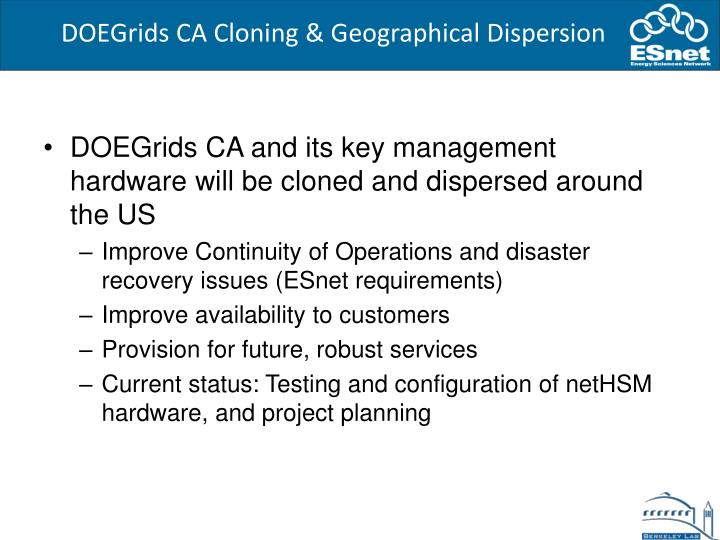 DOEGrids CA Cloning & Geographical Dispersion