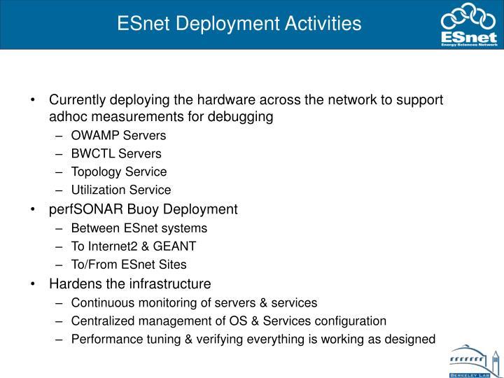 ESnet Deployment Activities
