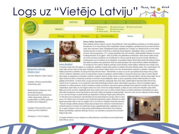 """Logs uz """"Vietējo Latviju"""""""