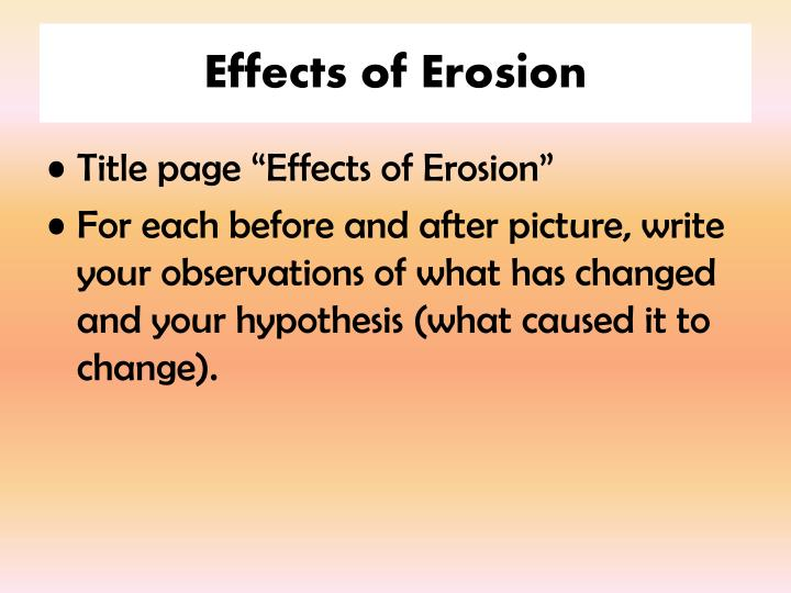Effects of erosion