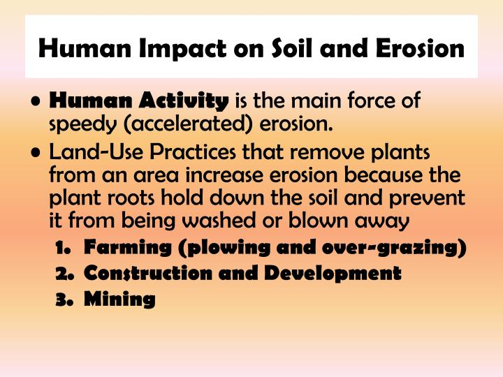 Human Impact on Soil and Erosion