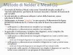 metodo di nelder e mead 1