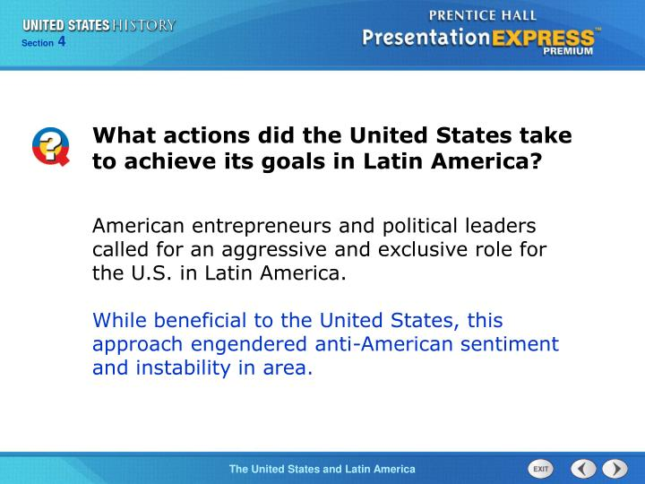 What actions did the United States take to achieve its goals in Latin America?
