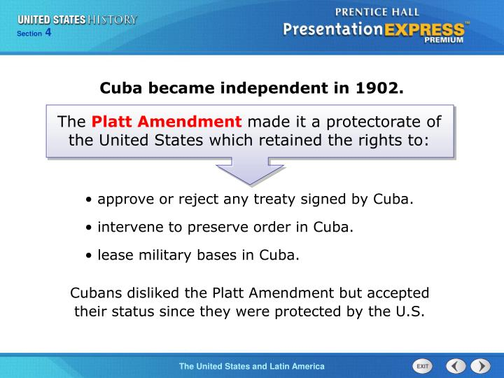 Cuba became independent in 1902.