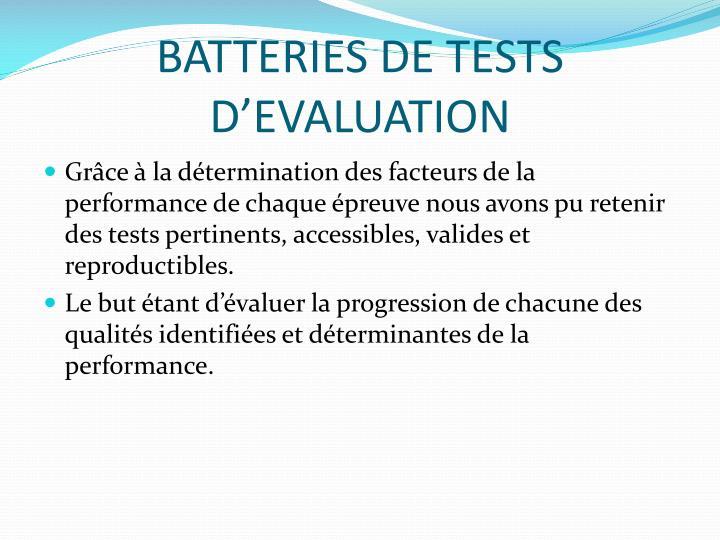 BATTERIES DE TESTS D'EVALUATION