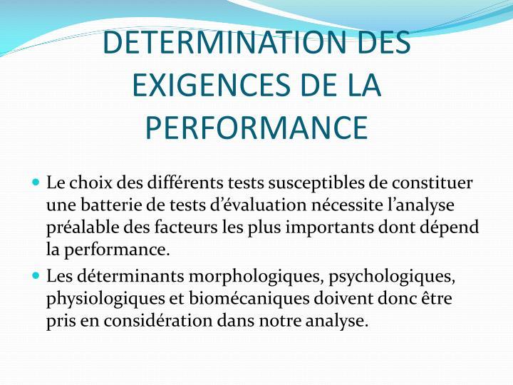 Determination des exigences de la performance