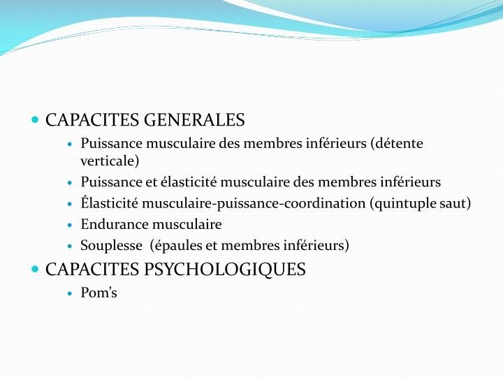 CAPACITES GENERALES