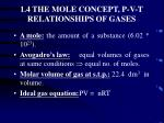 1 4 the mole concept p v t relationships of gases