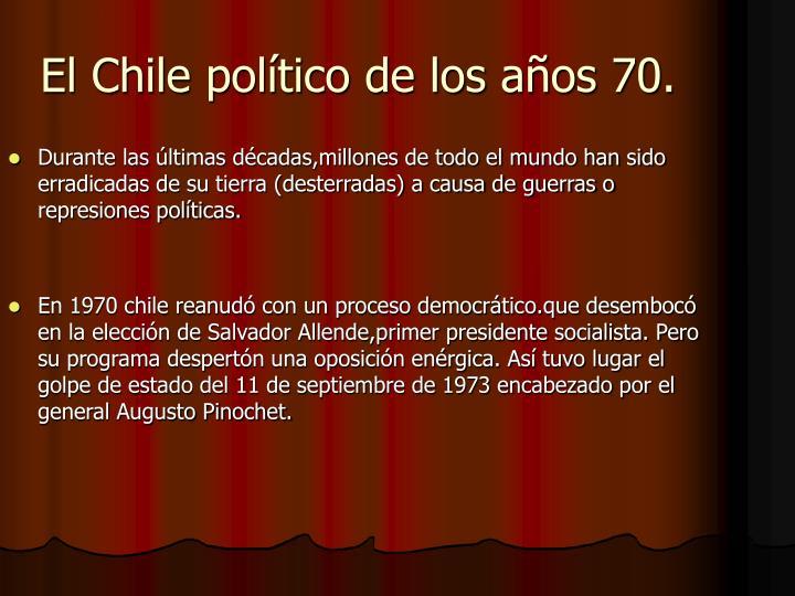 El Chile político de los años 70.