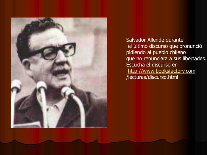Salvador Allende durante