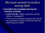 we must commit to build a strong faith10