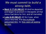 we must commit to build a strong faith7