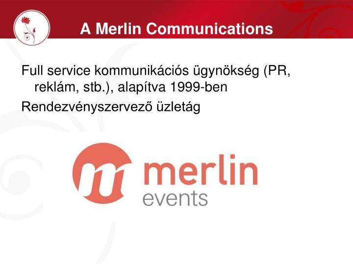 A merlin communications