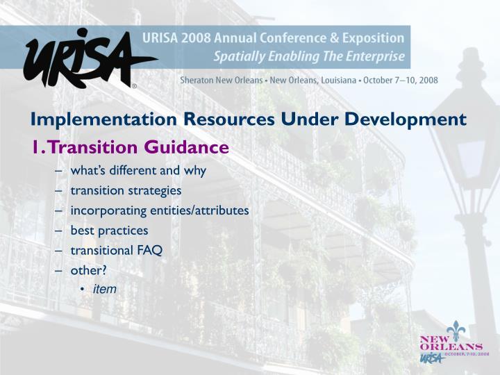 Implementation Resources Under Development