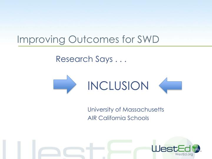 Improving Outcomes for SWD