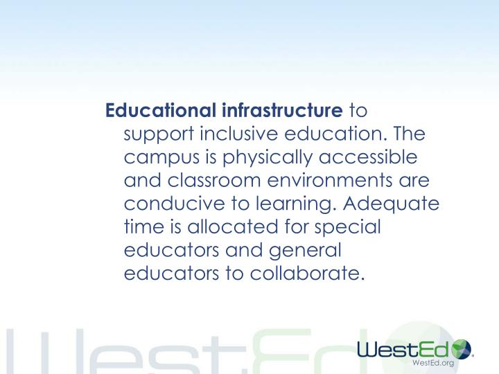 Educational infrastructure