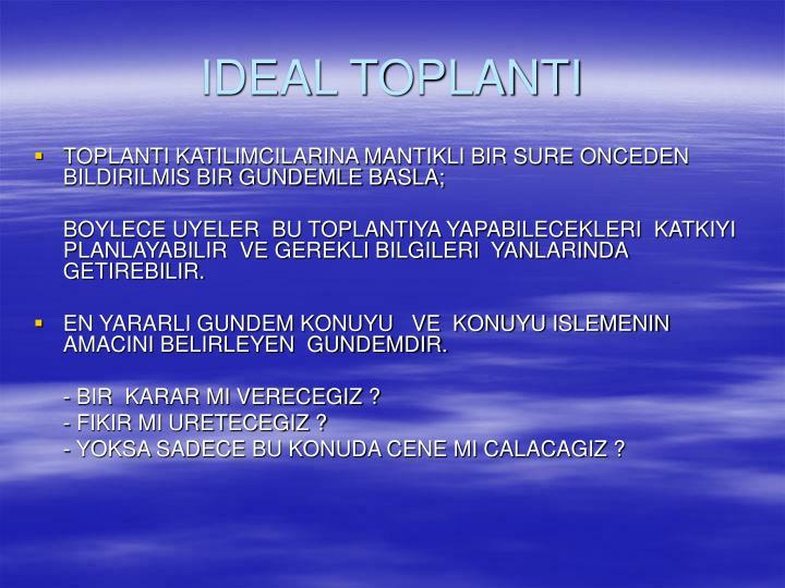 IDEAL TOPLANTI