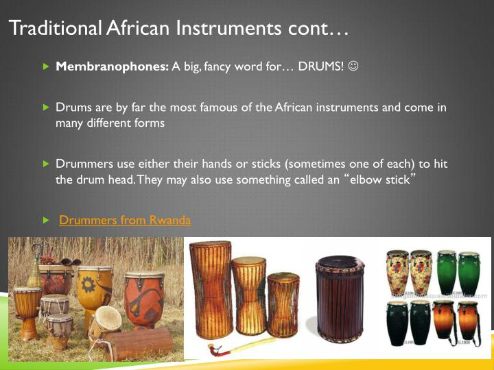 Traditional African Instruments cont…