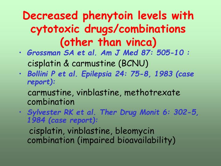 Decreased phenytoin levels with cytotoxic drugs/combinations (other than vinca)