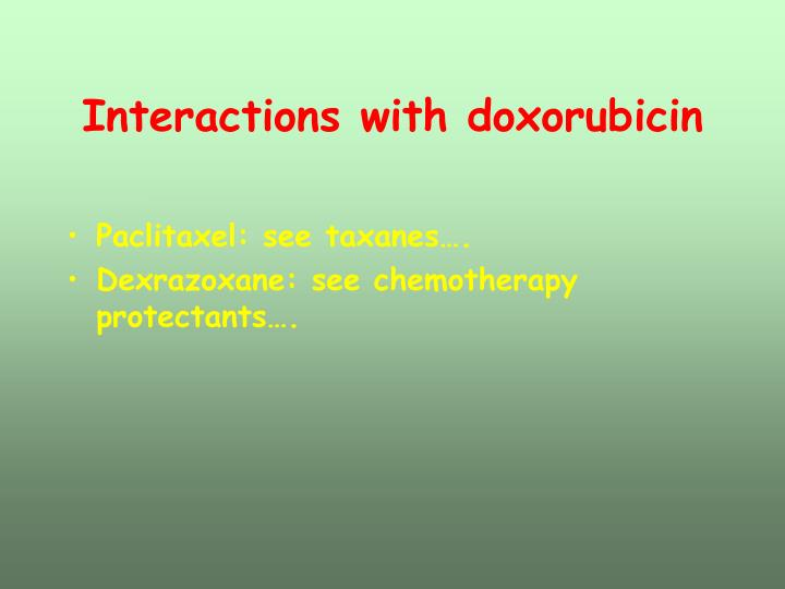 Interactions with doxorubicin