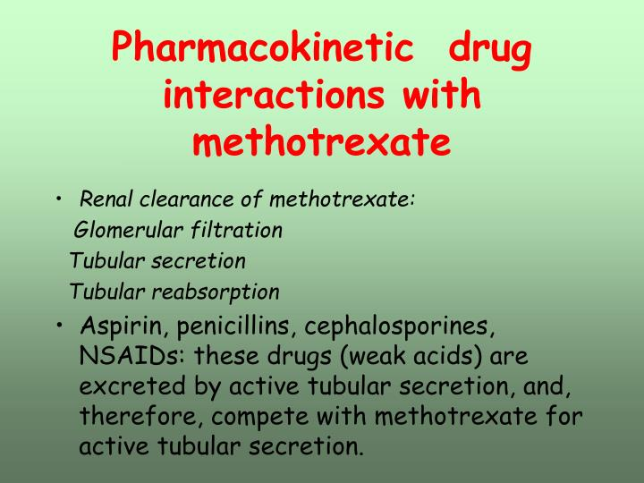 Pharmacokinetic  drug interactions with methotrexate
