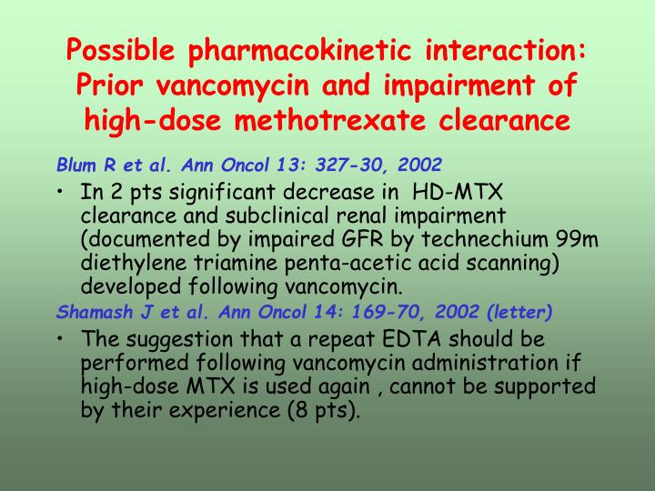 Possible pharmacokinetic interaction: Prior vancomycin and impairment of high-dose methotrexate clearance