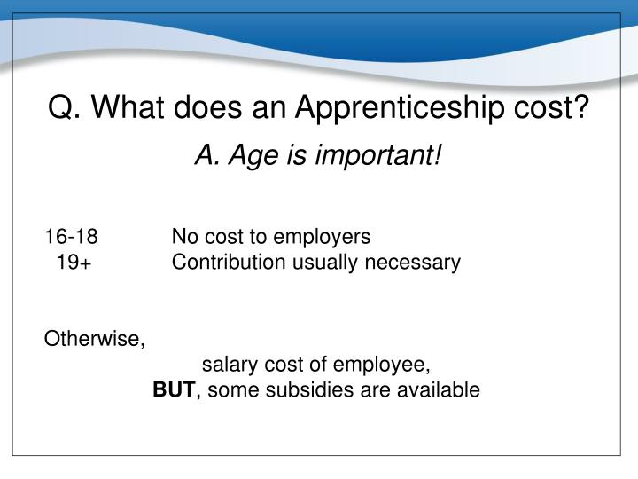 Q. What does an Apprenticeship cost?