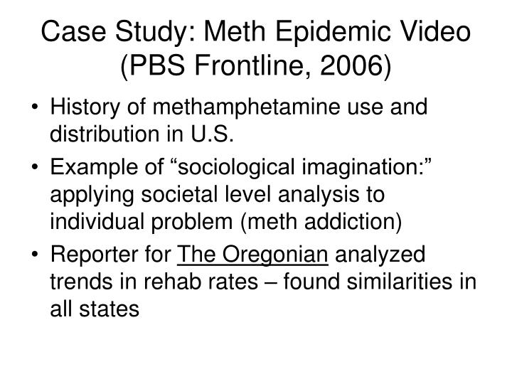 case study meth epidemic video pbs frontline 2006 n.