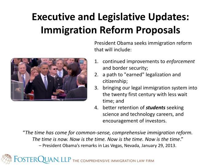 Executive and legislative updates immigration reform proposals