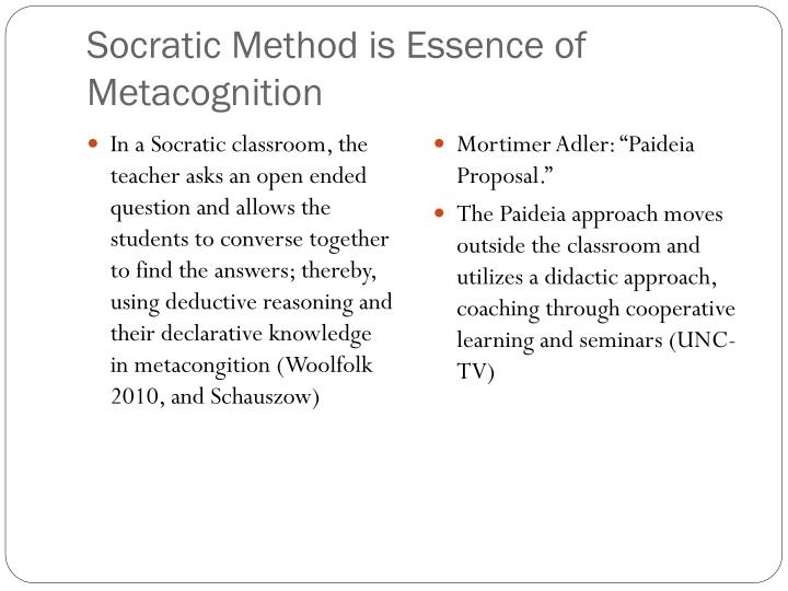 Ppt Metacognition And The Socratic Method Powerpoint Presentation