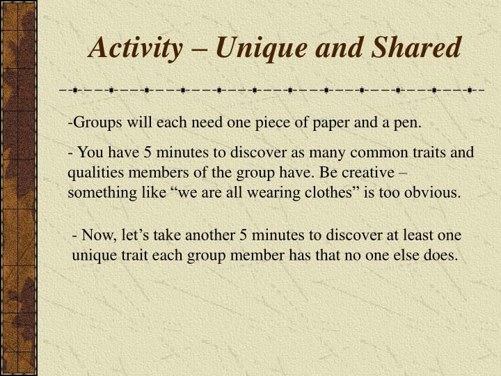 Activity – Unique and Shared
