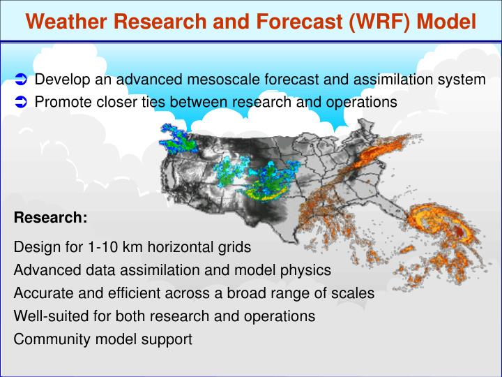 PPT - Weather Research and Forecast (WRF) Model PowerPoint