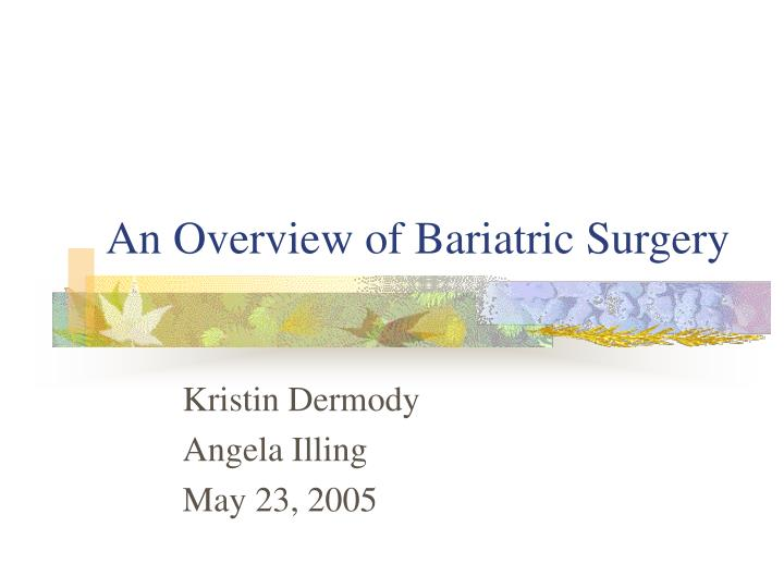 an overview of bariatric surgery n.
