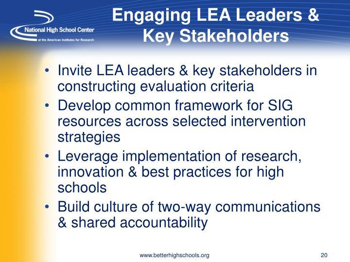 Engaging LEA Leaders & Key Stakeholders