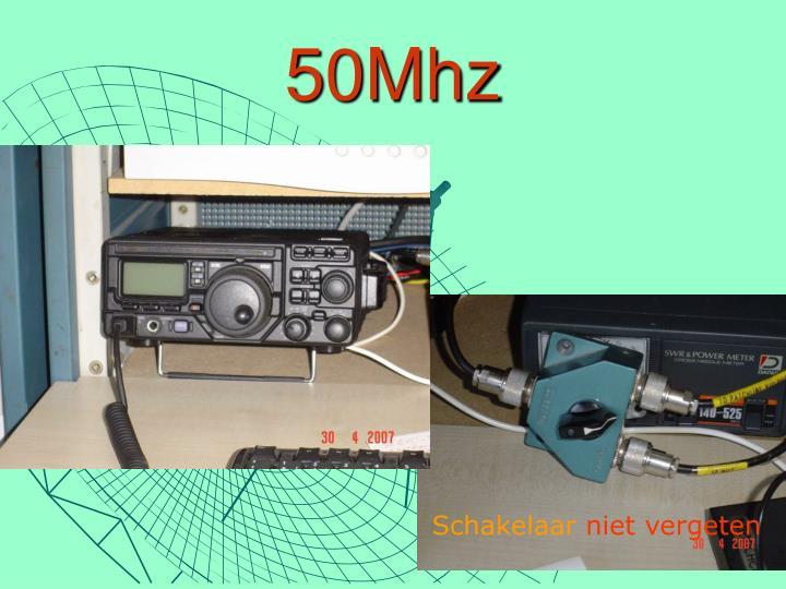 50Mhz