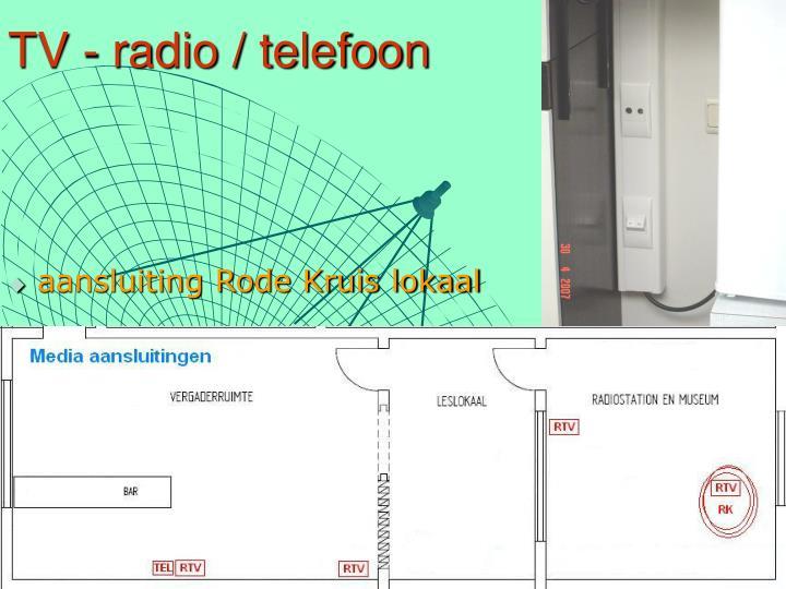 TV - radio / telefoon