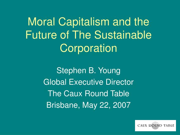 is it moral for corporations to A c corporation is a corporation in which the owners or shareholders  in which moral hazard and conflicts of interest arise when an agent works on behalf of a.
