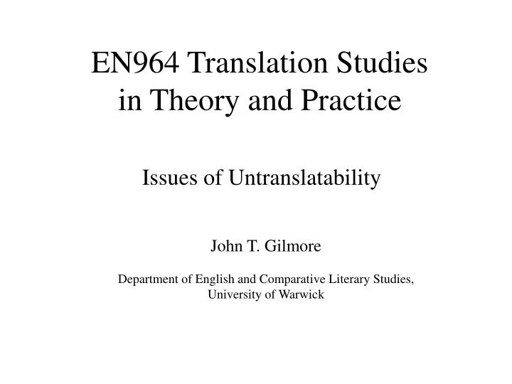 En964 translation studies in theory and practice