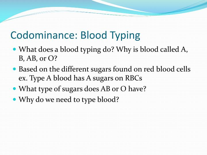 Codominance: Blood Typing