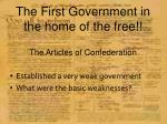 the first government in the home of the free