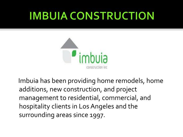 Imbuia construction