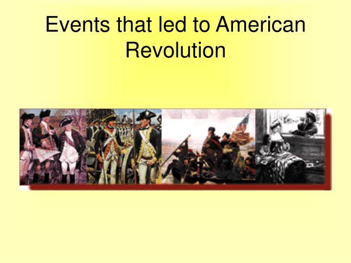 events that led to american revolution n.