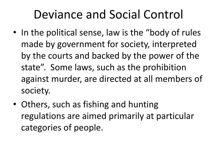 Deviance and Social Control