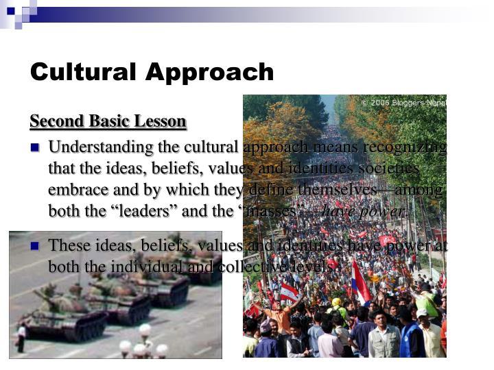 Cultural Approach