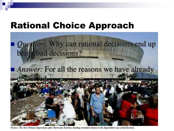 Rational Choice Approach