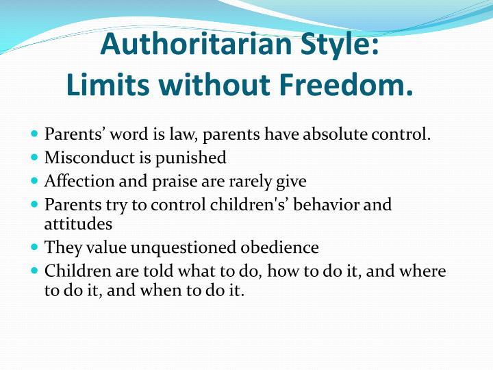 Authoritarian Style: