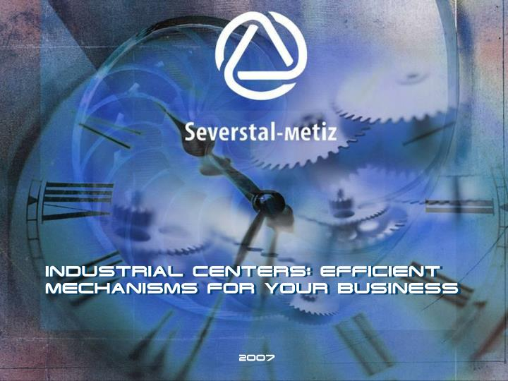 INDUSTRIAL CENTERS: EFFICIENT MECHANISMS FOR YOUR BUSINESS