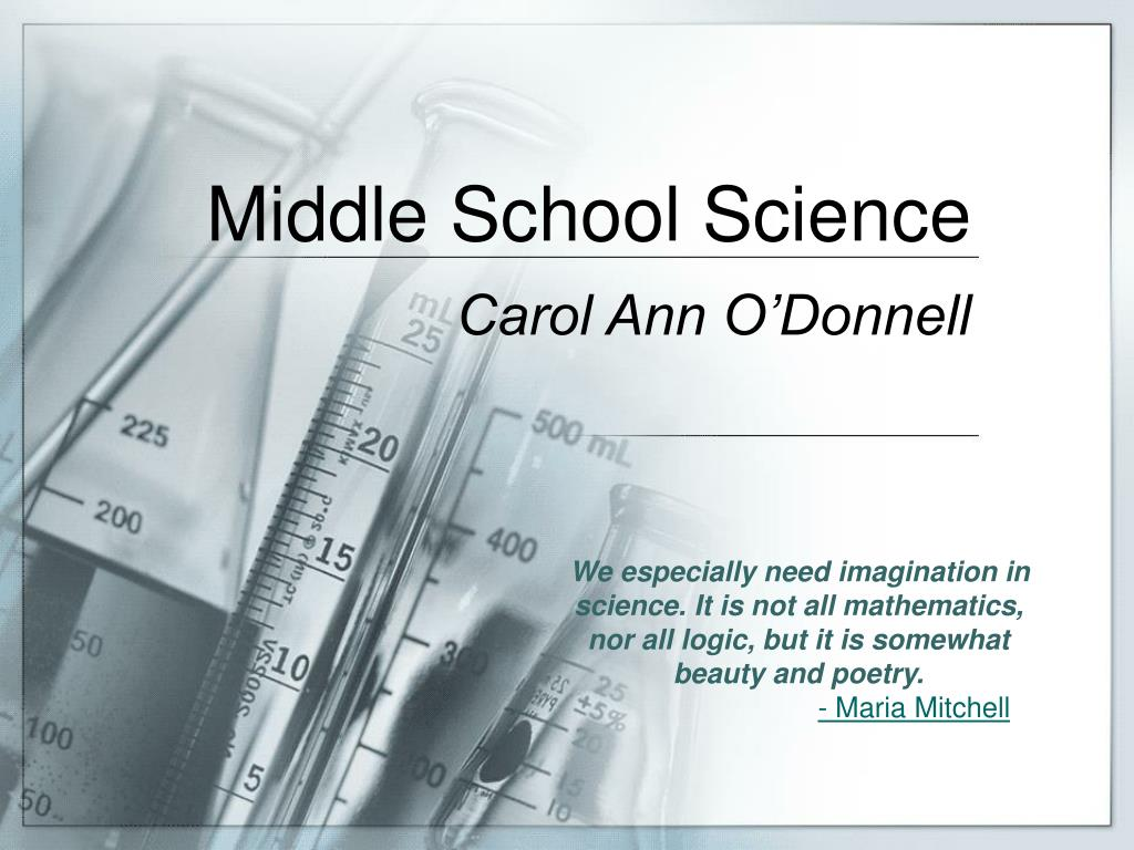 PPT - Middle School Science PowerPoint Presentation - ID:6587460